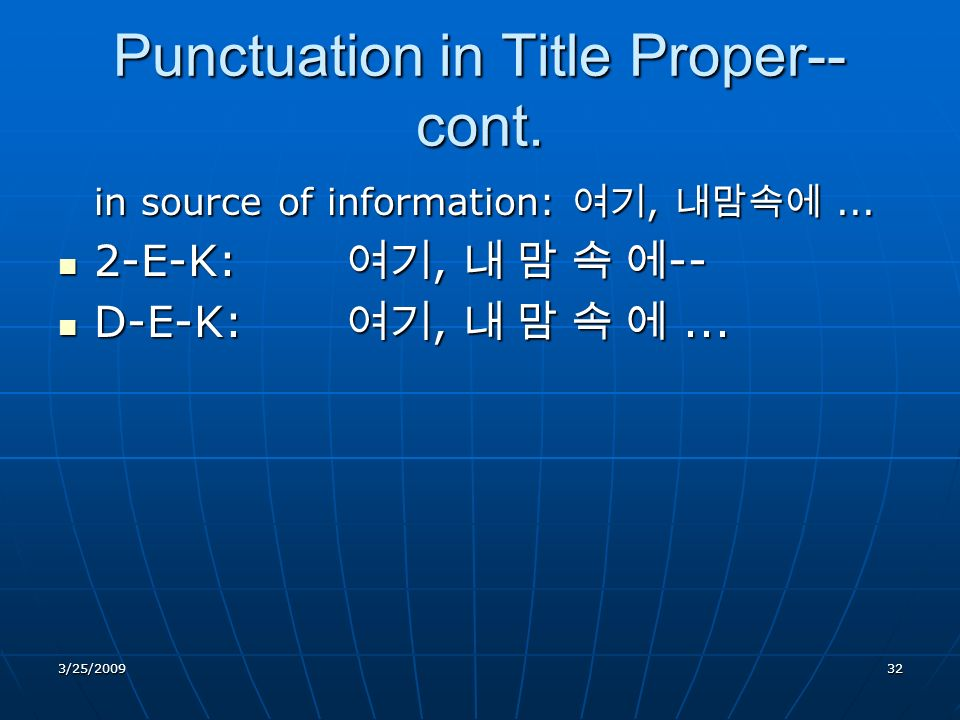 Punctuation in Title Proper-- cont. in source of information:,...