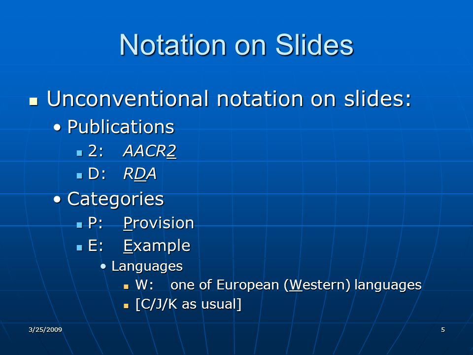 Notation on Slides--cont.