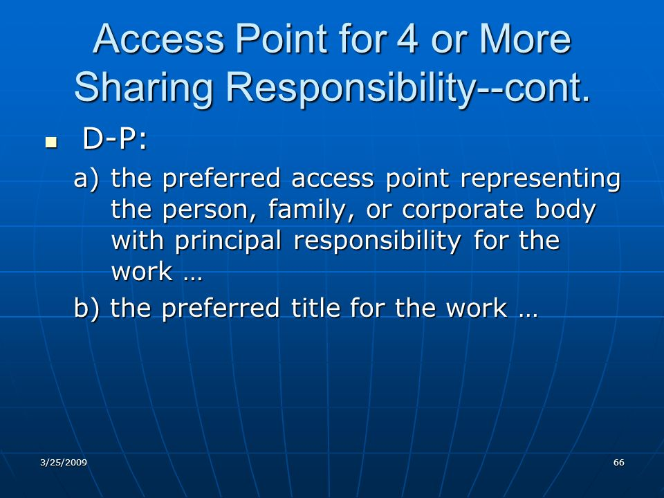 Access Point for 4 or More Sharing Responsibility--cont.