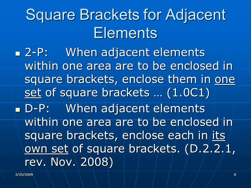 Square Brackets for Adjacent Elements--cont.2-E-C: 2-E-C: [Taipei : ], 2003.