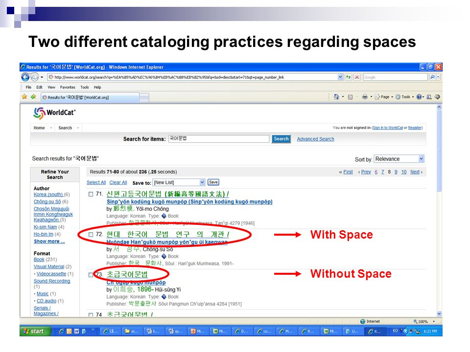 Two different cataloging practices regarding spaces With Space Without Space