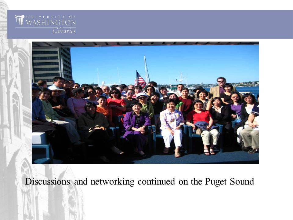 Discussions and networking continued on the Puget Sound