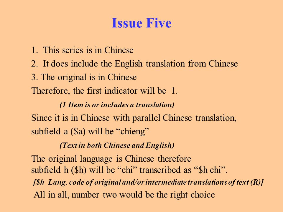 Issue Five 1. This series is in Chinese 2. It does include the English translation from Chinese 3. The original is in Chinese Therefore, the first ind