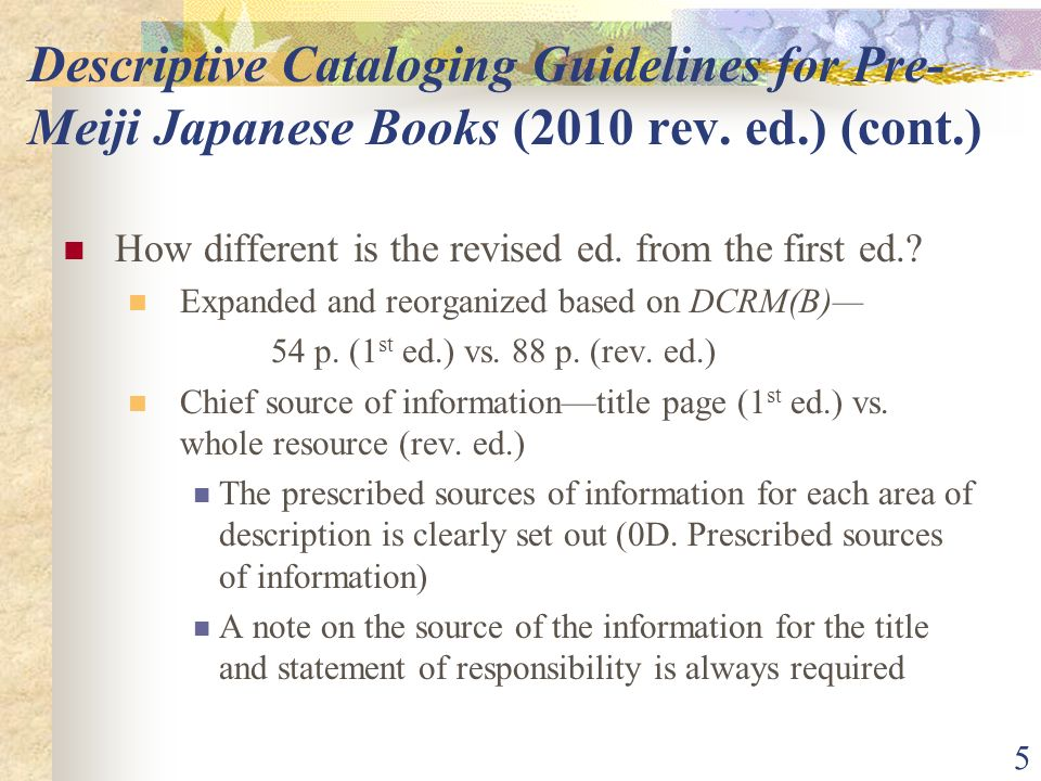 5 Descriptive Cataloging Guidelines for Pre- Meiji Japanese Books (2010 rev.