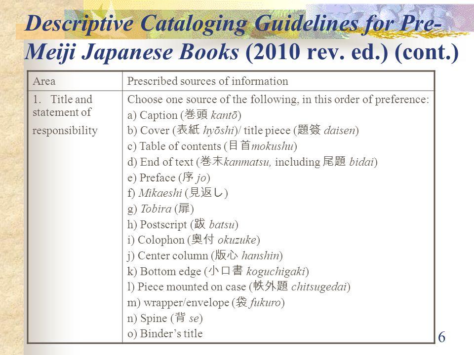 6 Descriptive Cataloging Guidelines for Pre- Meiji Japanese Books (2010 rev.