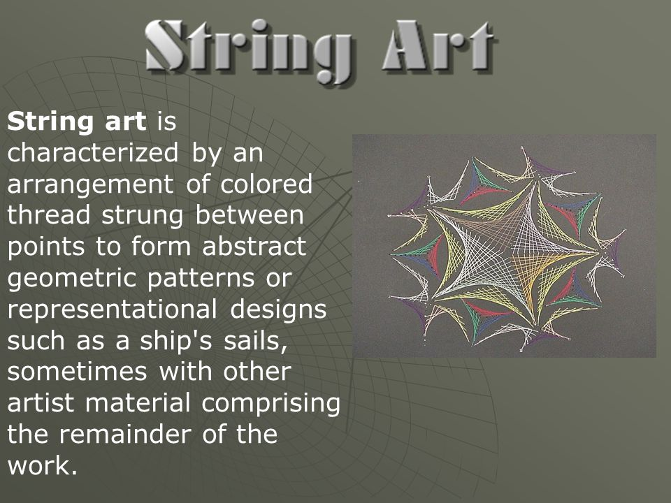 String art is characterized by an arrangement of colored thread strung between points to form abstract geometric patterns or representational designs