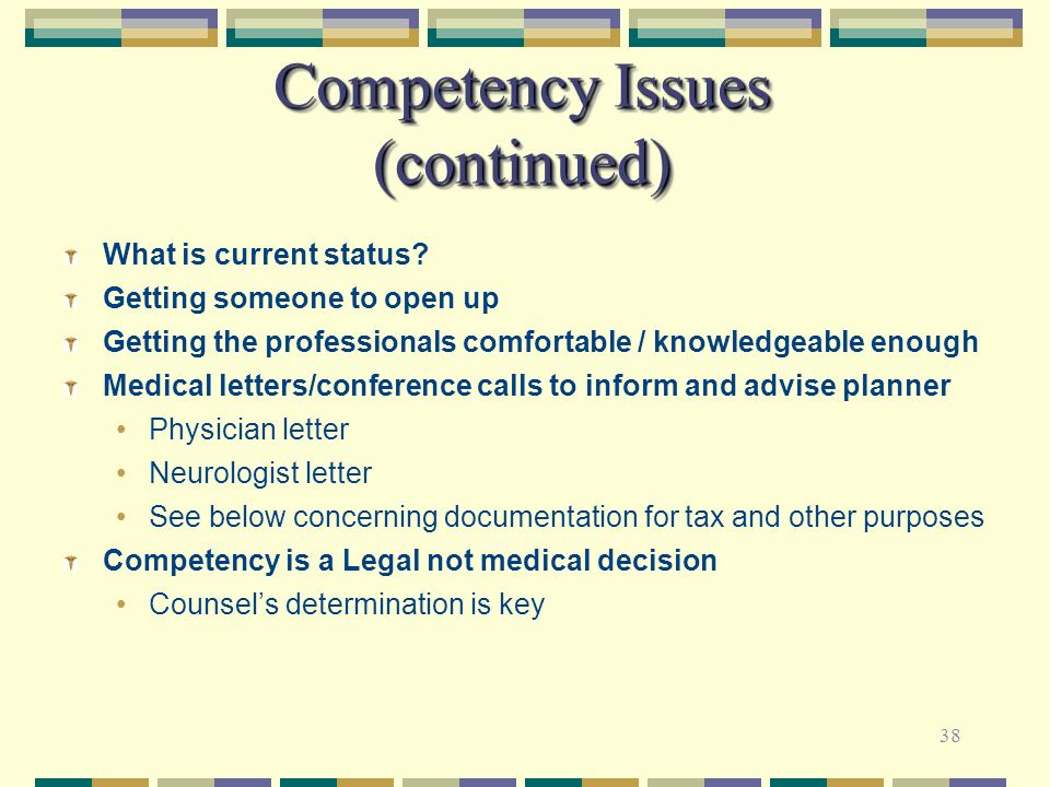 38 Competency Issues (continued) What is current status? Getting someone to open up Getting the professionals comfortable / knowledgeable enough Medic