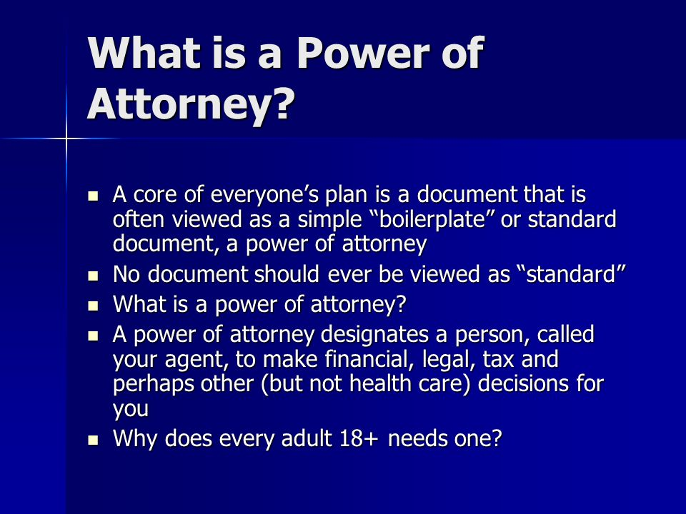 What is a Power of Attorney.