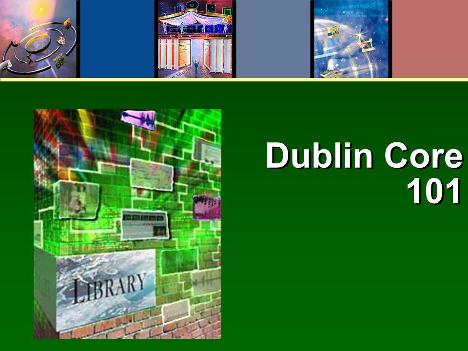 Dublin Core 101