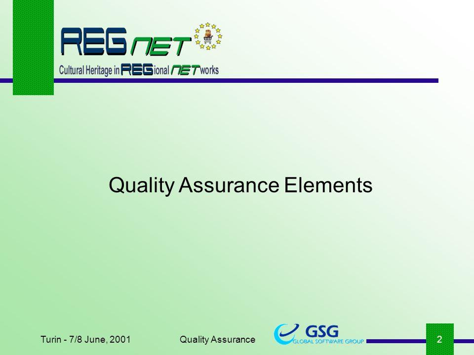 Quality Assurance2 Quality Assurance Elements