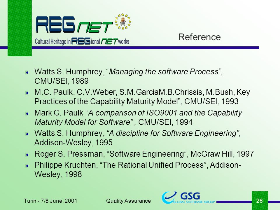 Turin - 7/8 June, 2001Quality Assurance26 Watts S.