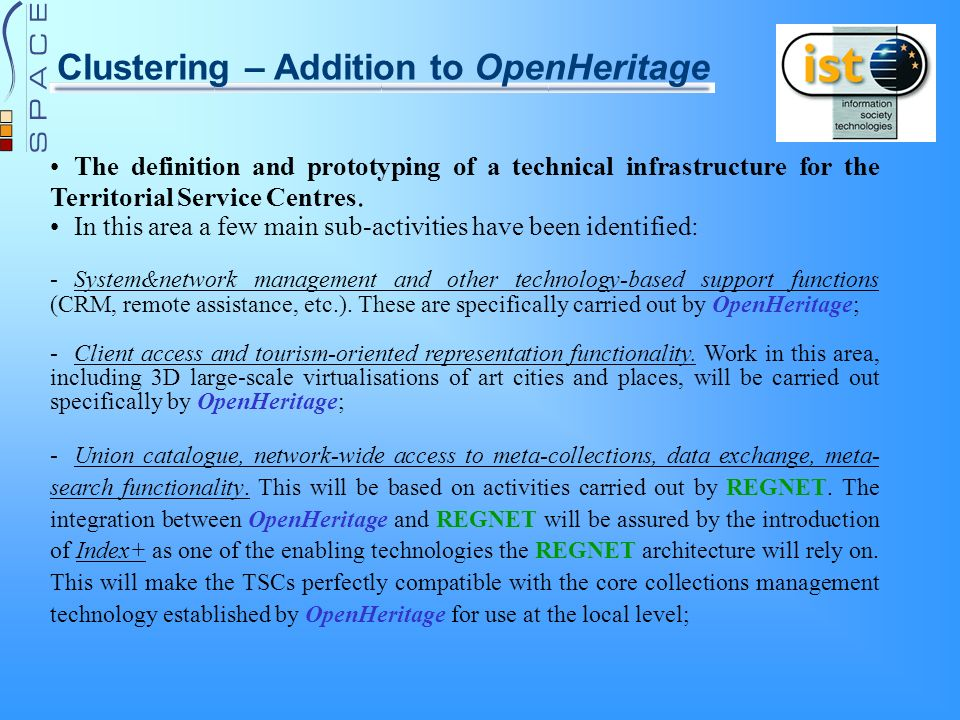 Clustering – Addition to OpenHeritage The definition and prototyping of a technical infrastructure for the Territorial Service Centres.
