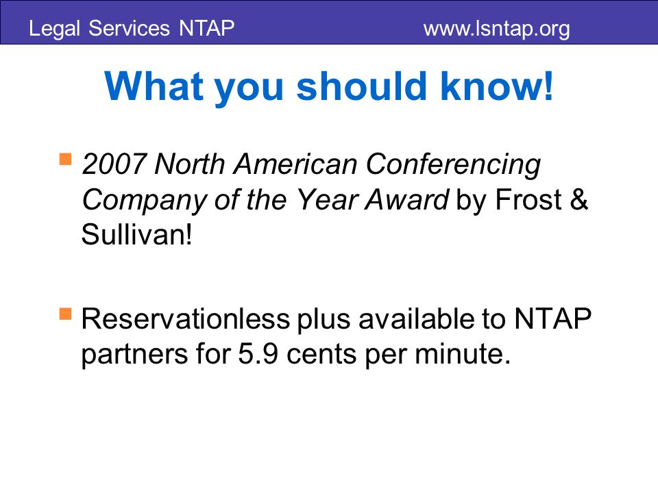 Legal Services NTAP www.lsntap.org What you should know.