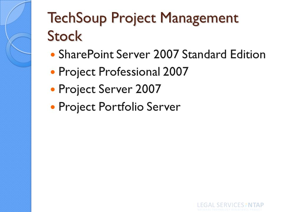 TechSoup Project Management Stock SharePoint Server 2007 Standard Edition Project Professional 2007 Project Server 2007 Project Portfolio Server