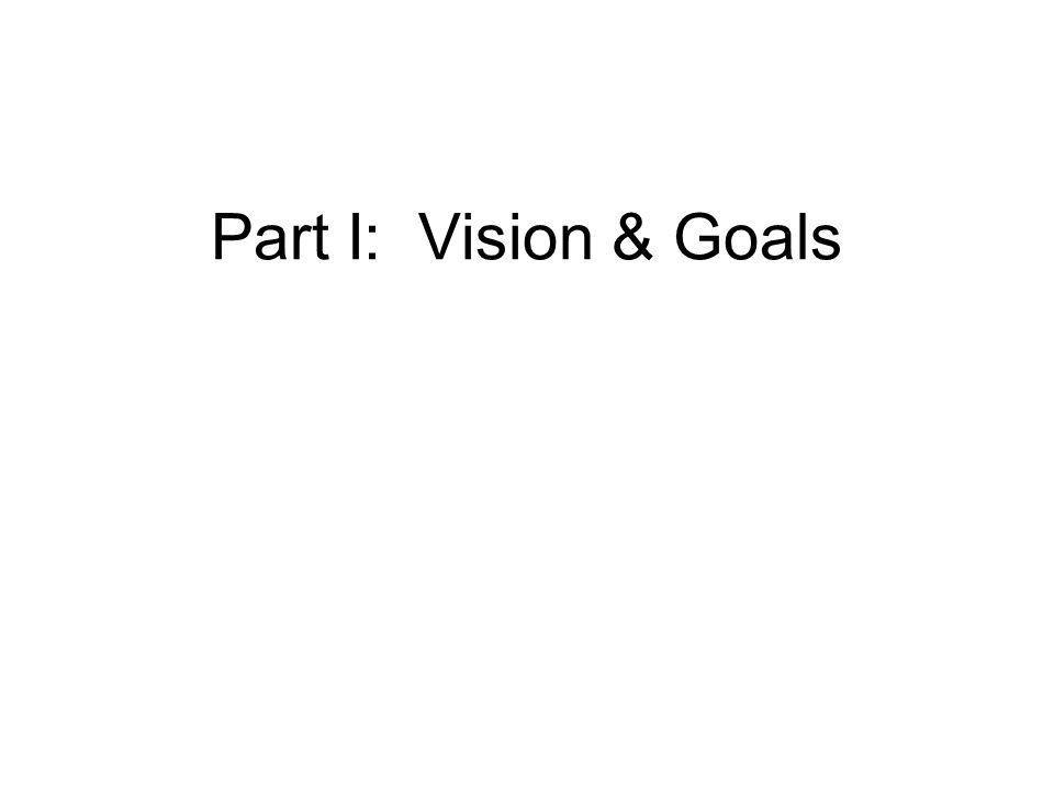 Part I: Vision & Goals