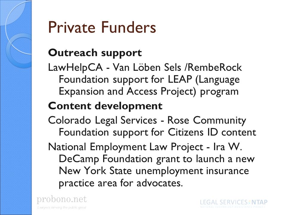 Private Funders Outreach support LawHelpCA - Van Löben Sels /RembeRock Foundation support for LEAP (Language Expansion and Access Project) program Con