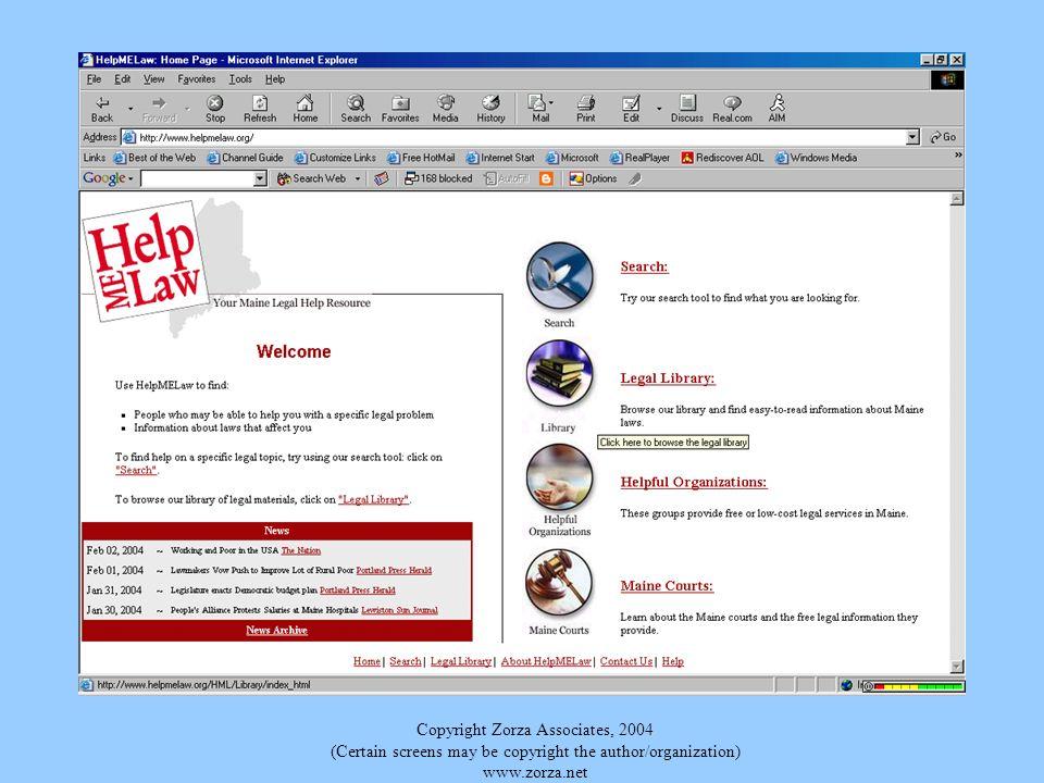 Copyright Zorza Associates, 2004 (Certain screens may be copyright the author/organization) www.zorza.net