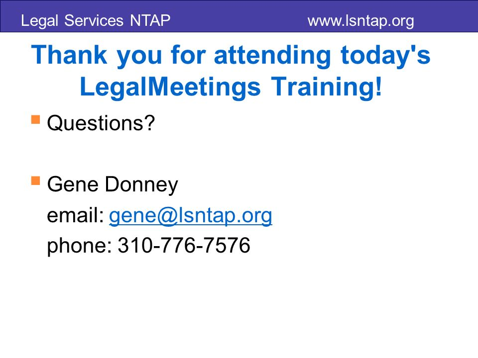 Legal Services NTAP   Thank you for attending today s LegalMeetings Training.