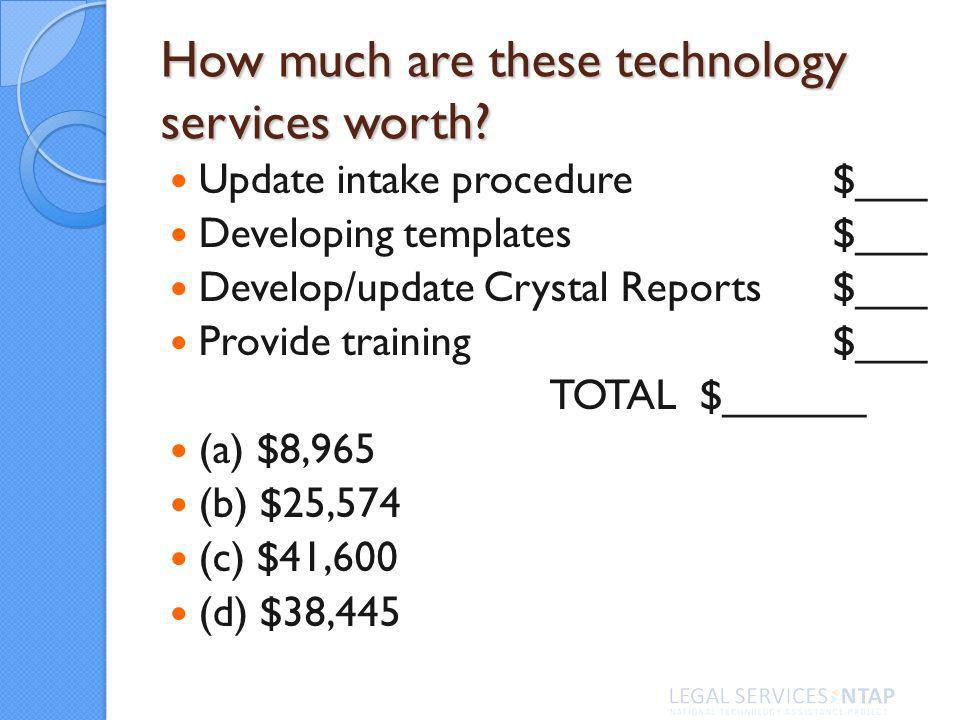 How much are these technology services worth.
