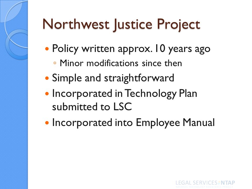 Northwest Justice Project Policy written approx.