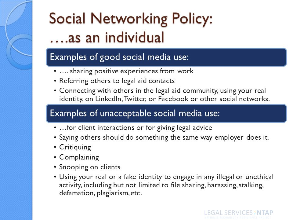 Social Networking Policy: ….as an individual Examples of good social media use: ….