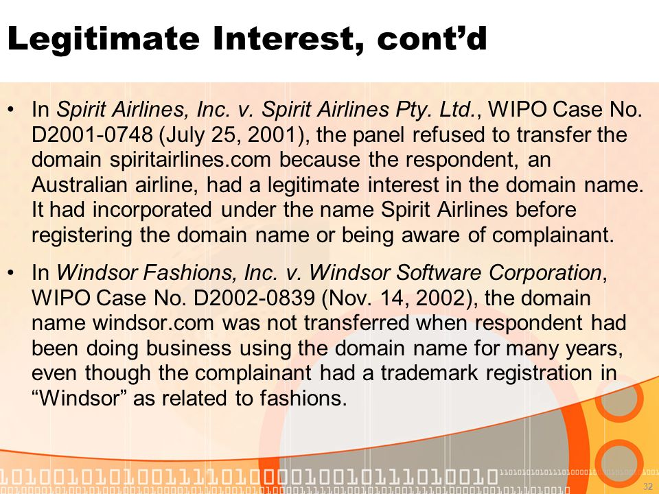 32 Legitimate Interest, contd In Spirit Airlines, Inc.