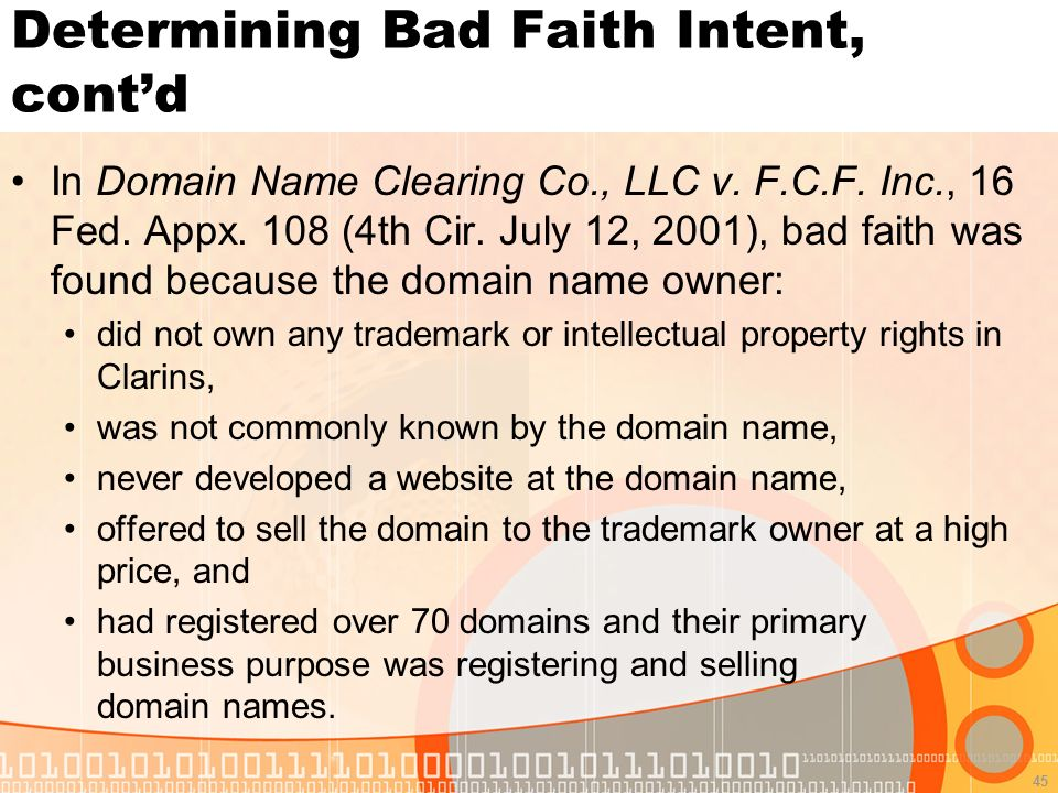 45 Determining Bad Faith Intent, contd In Domain Name Clearing Co., LLC v.