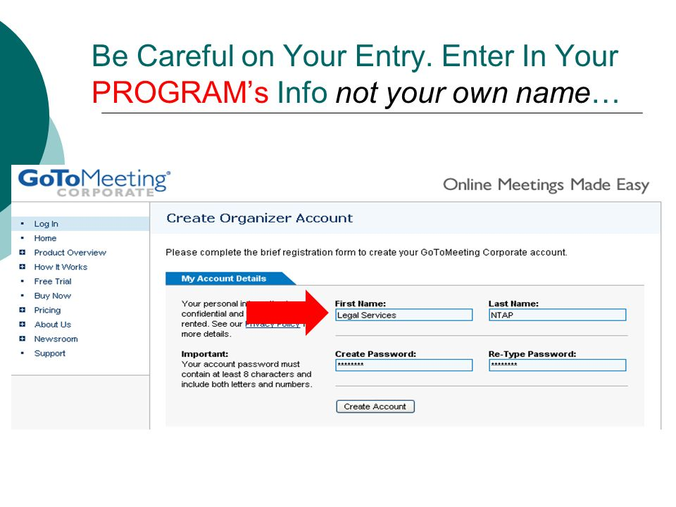 Be Careful on Your Entry. Enter In Your PROGRAMs Info not your own name…