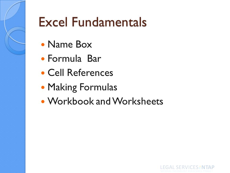 Name Box Formula Bar Cell References Making Formulas Workbook and Worksheets Excel Fundamentals