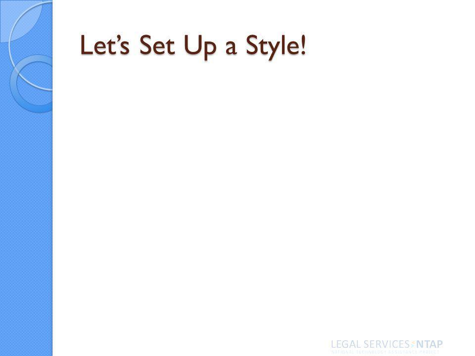Lets Set Up a Style!