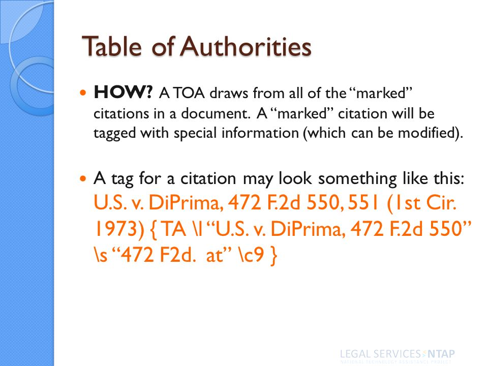 Table of Authorities HOW. A TOA draws from all of the marked citations in a document.