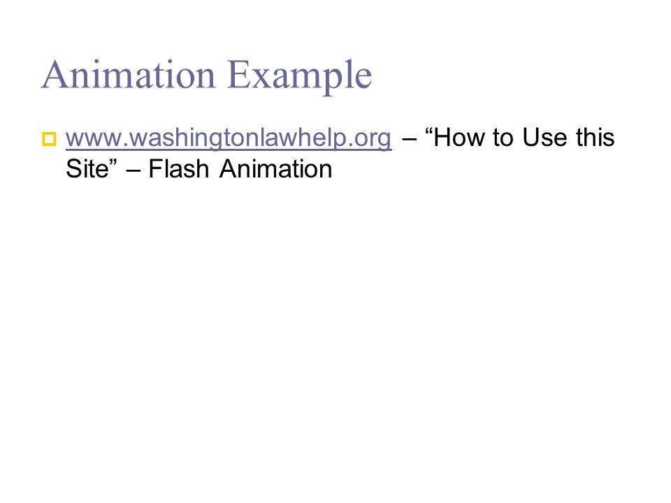 Animation Example   – How to Use this Site – Flash Animation