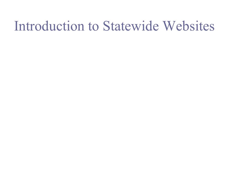 Introduction to Statewide Websites