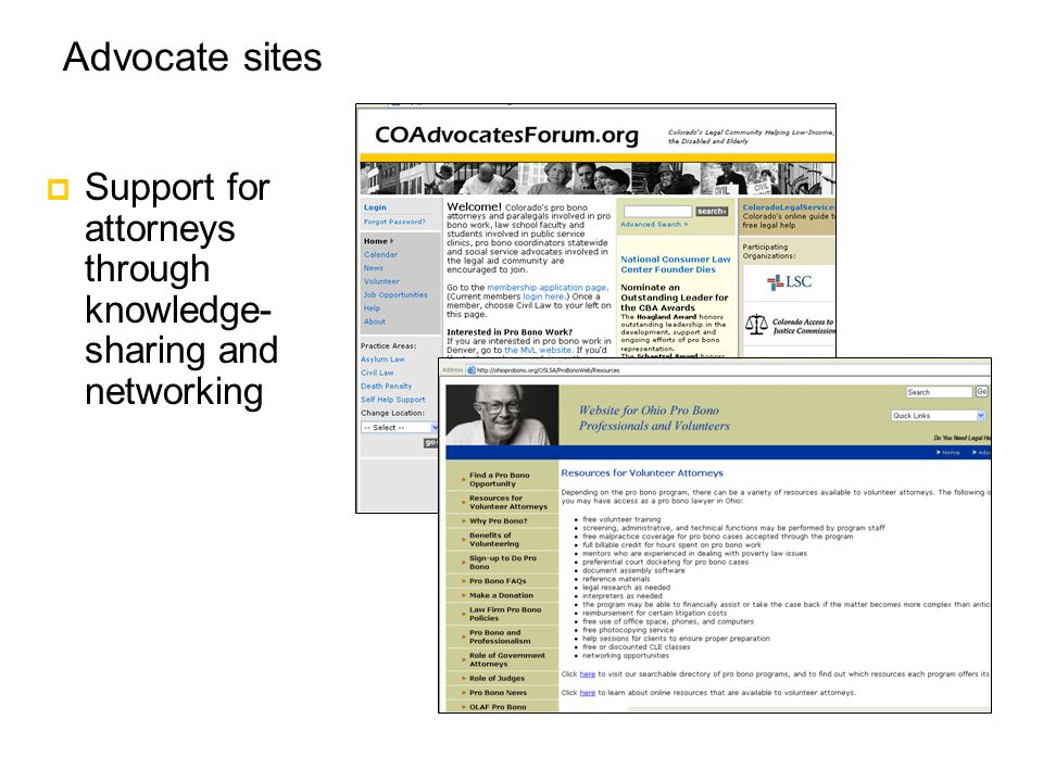 Advocate sites Support for attorneys through knowledge- sharing and networking