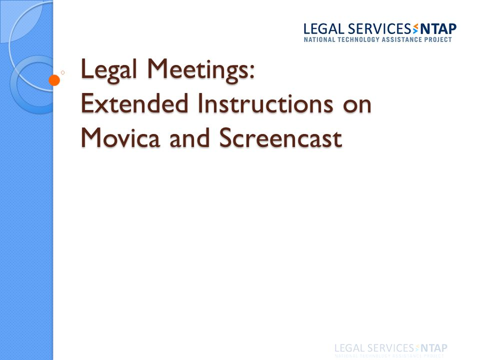 Legal Meetings: Extended Instructions on Movica and Screencast