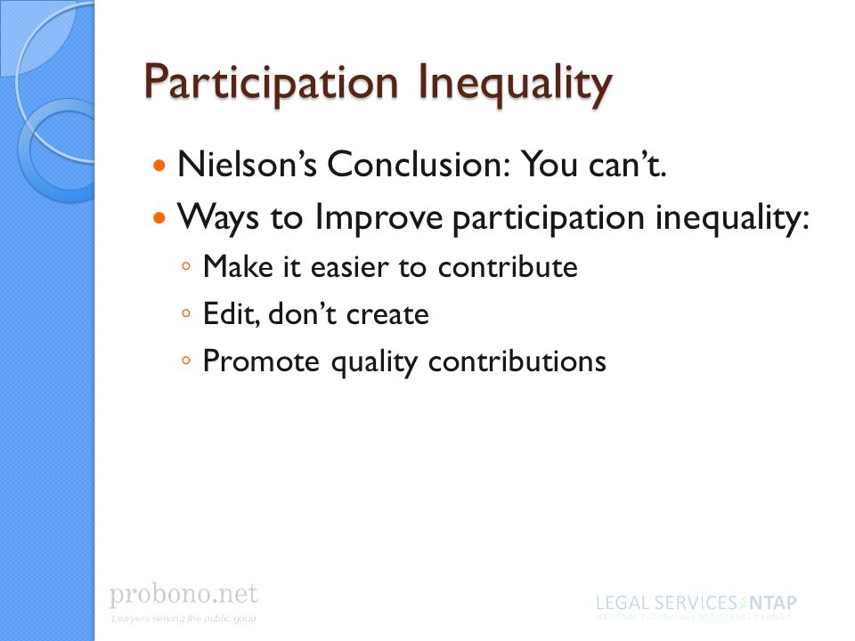 Participation Inequality Nielsons Conclusion: You cant.