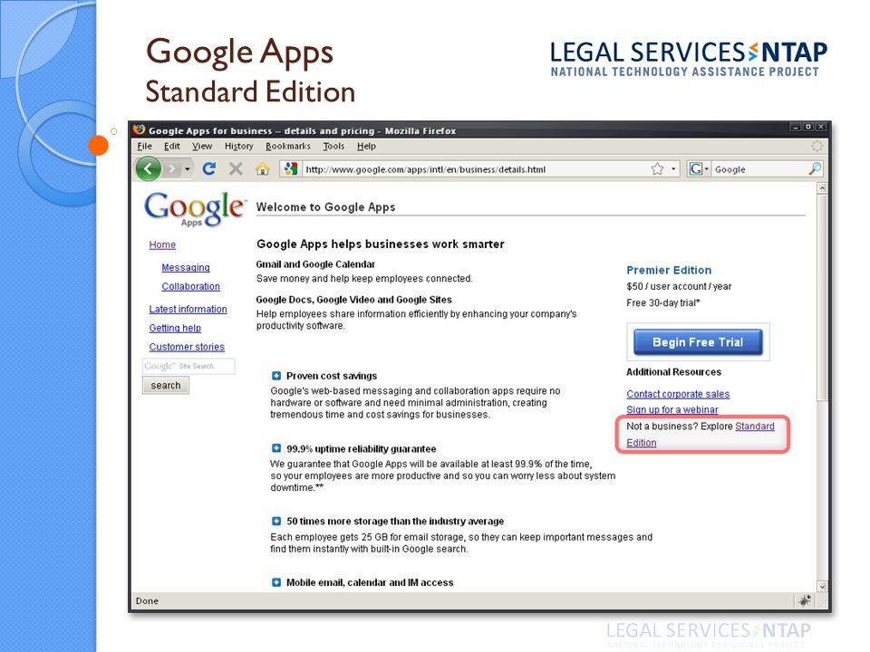 Google Apps Standard Edition Gmail Google Calendar Google Docs Documents Presentations Spreadsheets Google Sites Websites Group wikis Lets Get Started