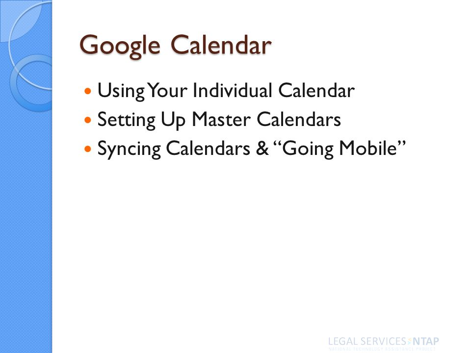 Google Calendar Using Your Individual Calendar Setting Up Master Calendars Syncing Calendars & Going Mobile