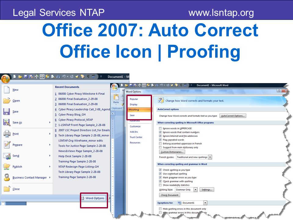 Legal Services NTAP www.lsntap.org Office 2007: Auto Correct Office Icon | Proofing