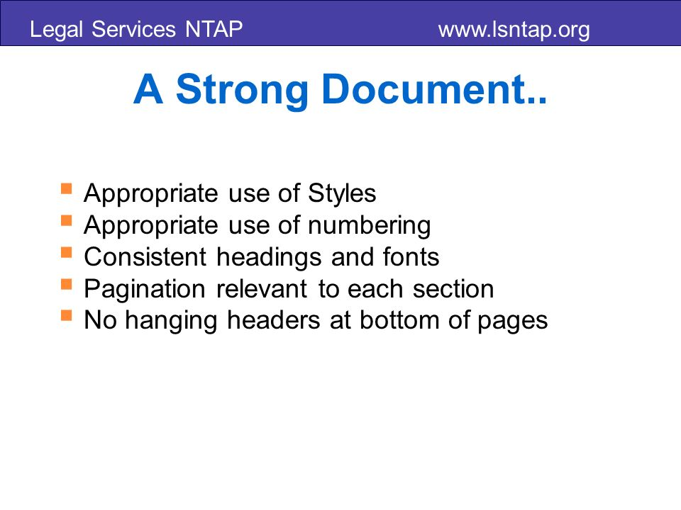 Legal Services NTAP www.lsntap.org A Strong Document..