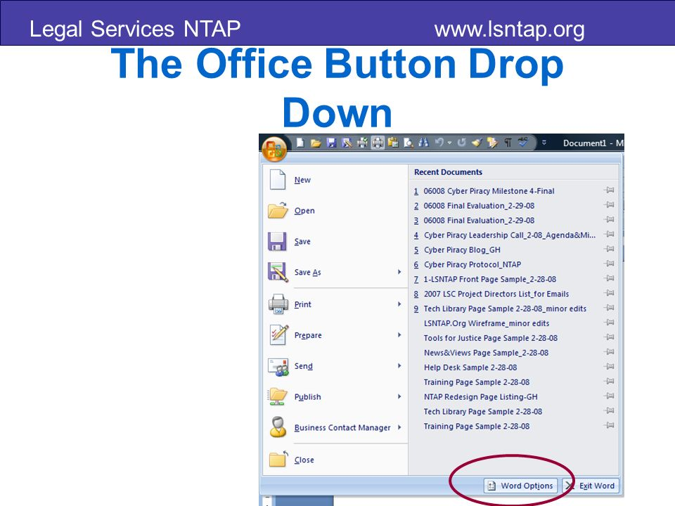 Legal Services NTAP www.lsntap.org The Office Button Drop Down