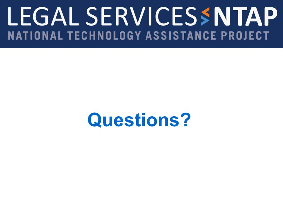 Legal Services NTAP www.lsntap.org Questions?