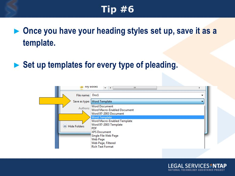 Tip #6 Once you have your heading styles set up, save it as a template.