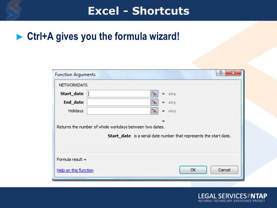Excel - Shortcuts Ctrl+A gives you the formula wizard!