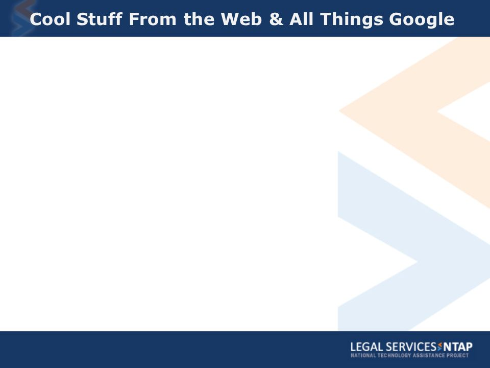 Cool Stuff From the Web & All Things Google