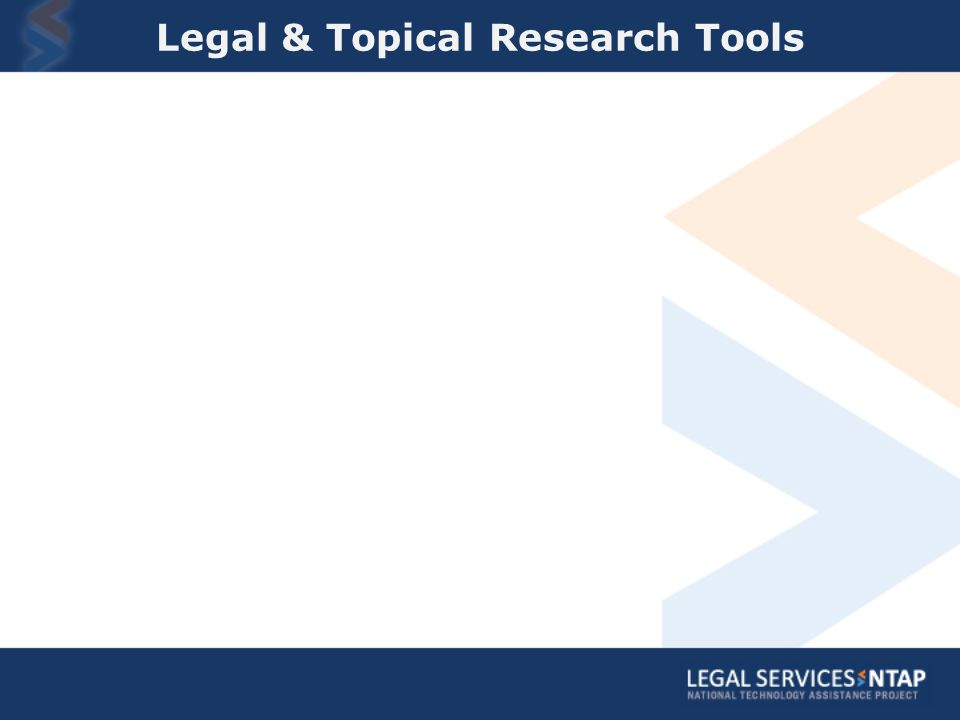 Legal & Topical Research Tools