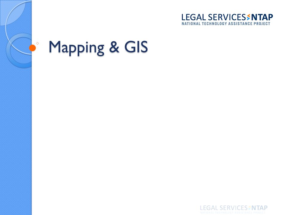 Mapping & GIS Mapping & GIS