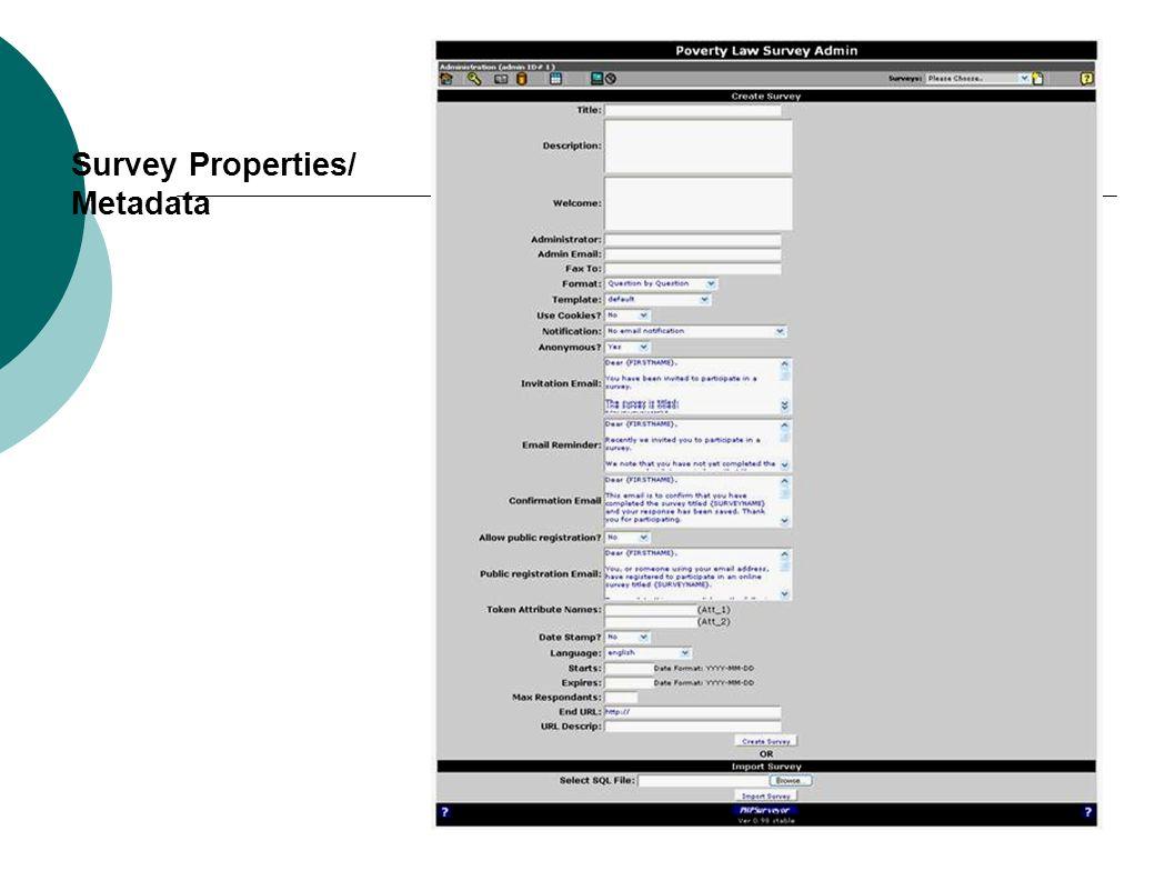 Survey Properties/ Metadata