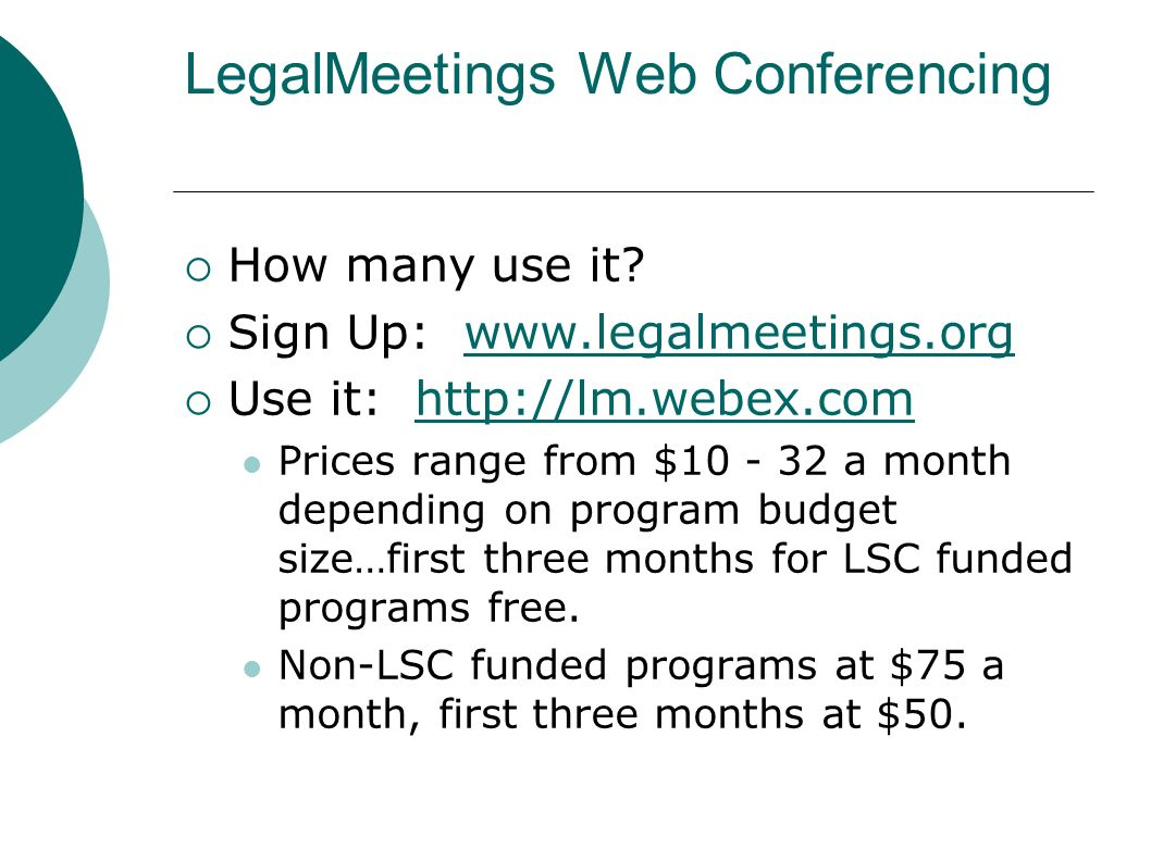 LegalMeetings Web Conferencing How many use it.
