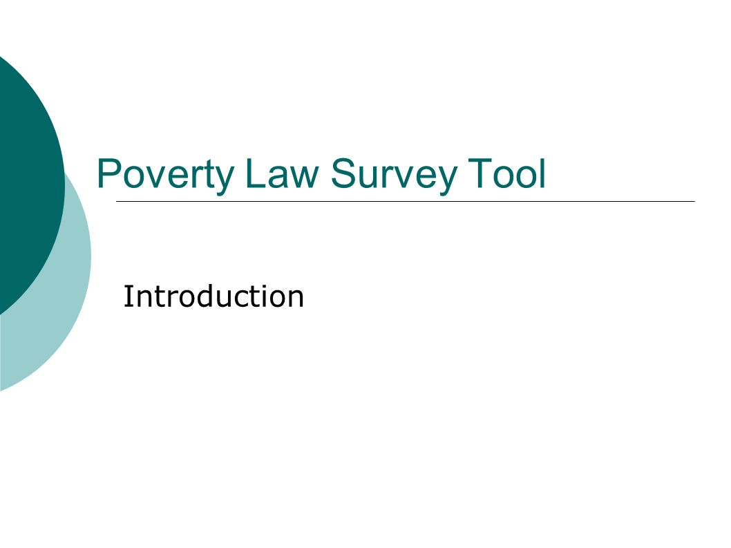 Poverty Law Survey Tool Introduction
